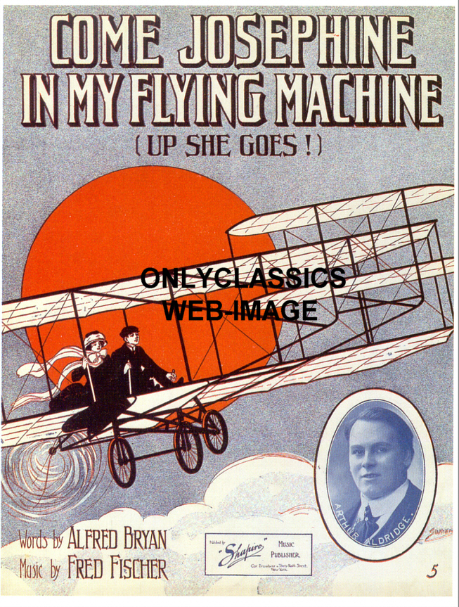 come josephine in my flying machine